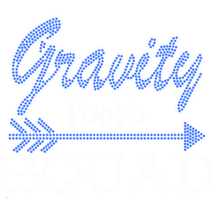 Gravity Mom Squad
